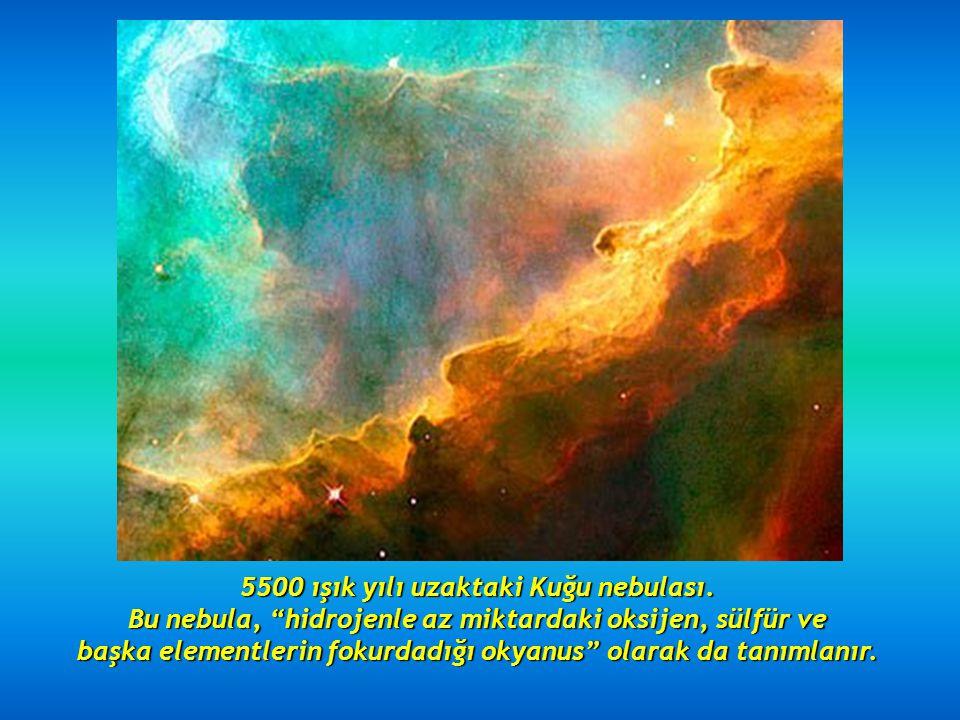 5500 ışık yılı uzaktaki Kuğu nebulası.