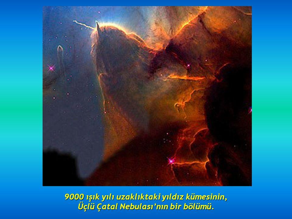 9000 ışık yılı uzaklıktaki yıldız kümesinin,
