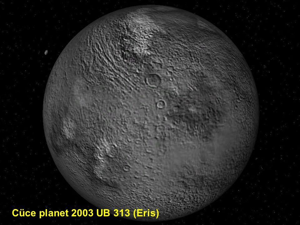 Cüce planet 2003 UB 313 (Eris)