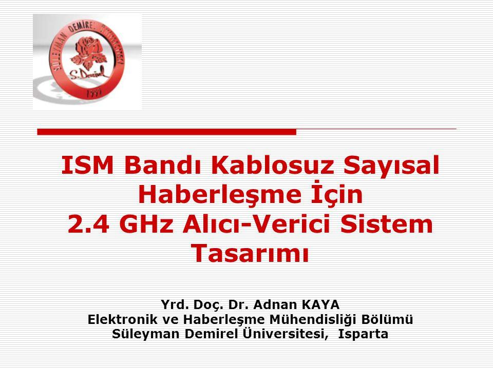 ISM Bandı Kablosuz Sayısal Haberleşme İçin 2