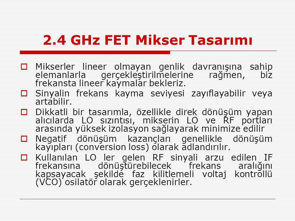 2.4 GHz FET Mikser Tasarımı