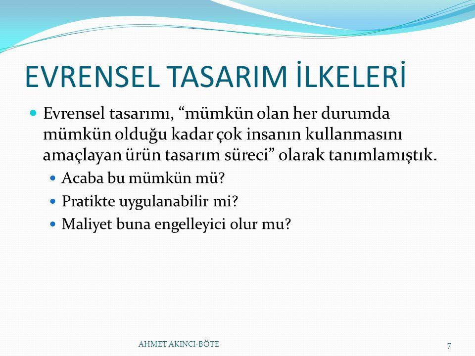 EVRENSEL TASARIM İLKELERİ