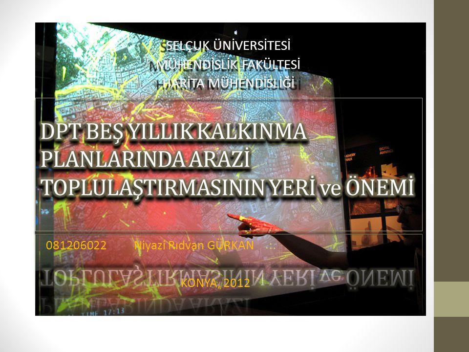 081206022 Niyazi Rıdvan GÜRKAN KONYA, 2012