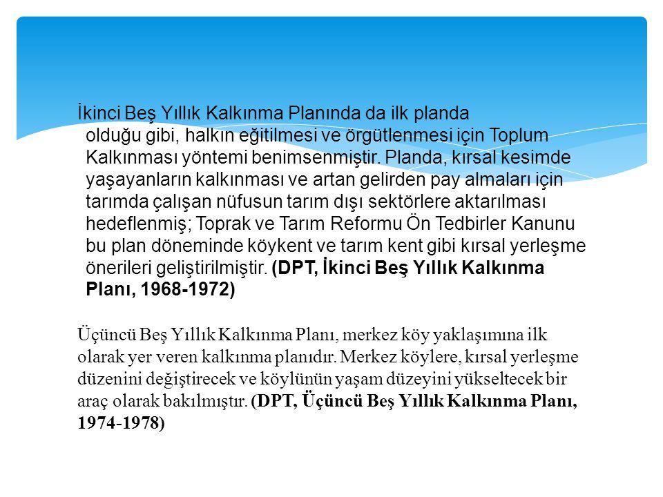 İkinci Beş Yıllık Kalkınma Planında da ilk planda