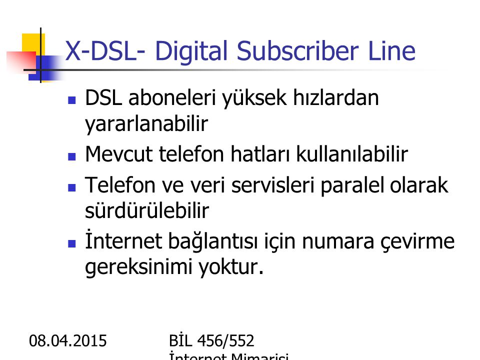 X-DSL- Digital Subscriber Line