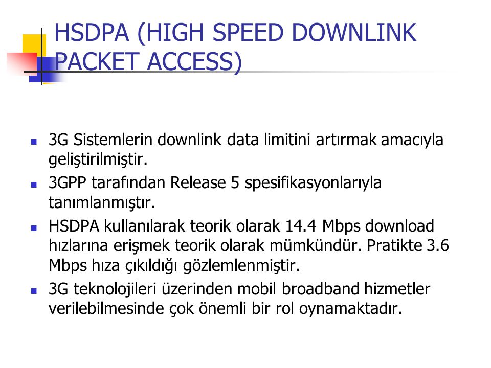 HSDPA (HIGH SPEED DOWNLINK PACKET ACCESS)