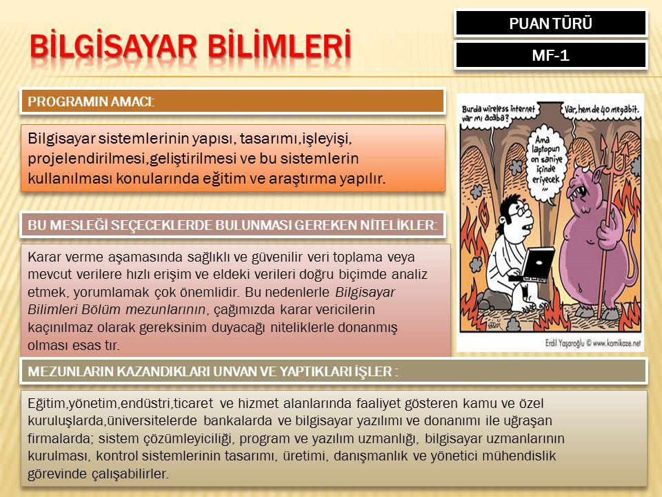 BİLGİSAYAR BİLİMLERİ PUAN TÜRÜ MF-1
