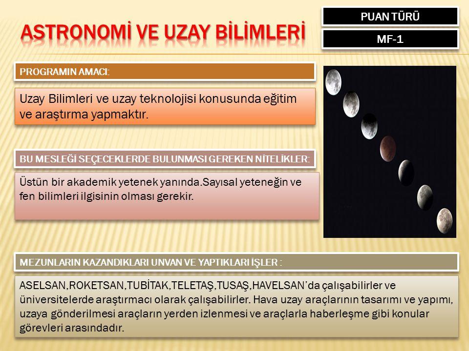 ASTRONOMİ VE UZAY BİLİMLERİ