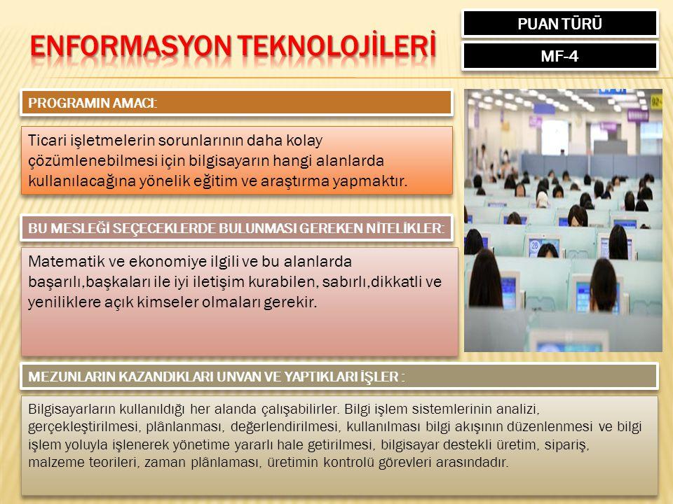 ENFORMASYON TEKNOLOJİLERİ
