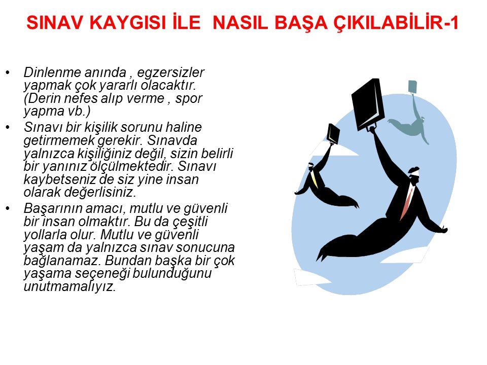 SINAV KAYGISI İLE NASIL BAŞA ÇIKILABİLİR-1