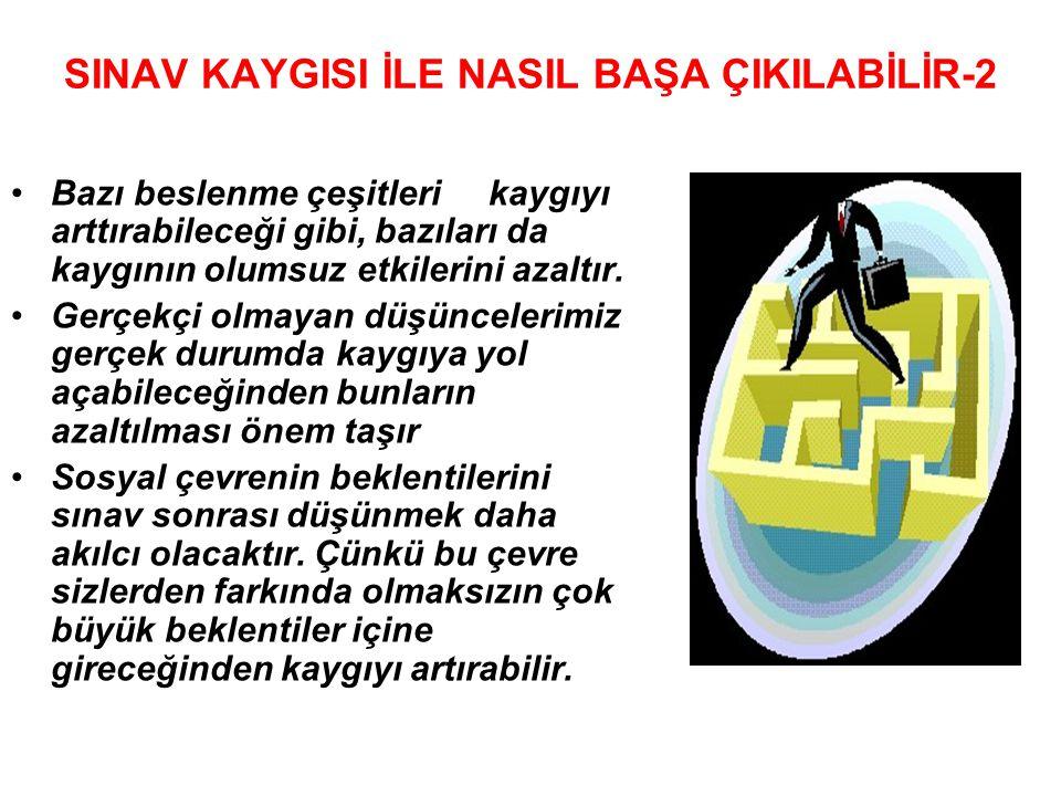 SINAV KAYGISI İLE NASIL BAŞA ÇIKILABİLİR-2