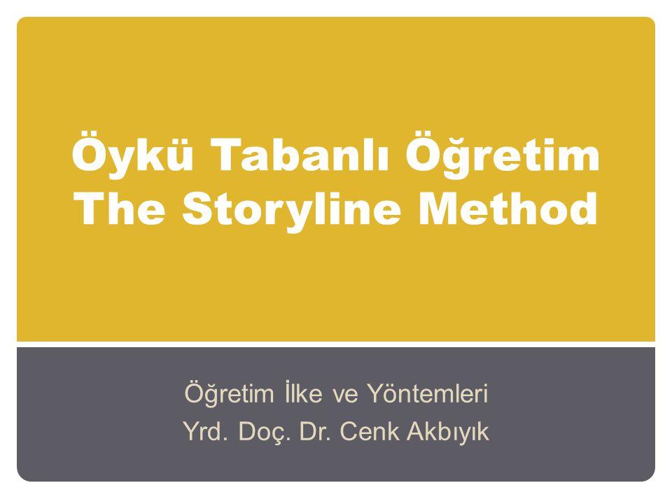 Öykü Tabanlı Öğretim The Storyline Method