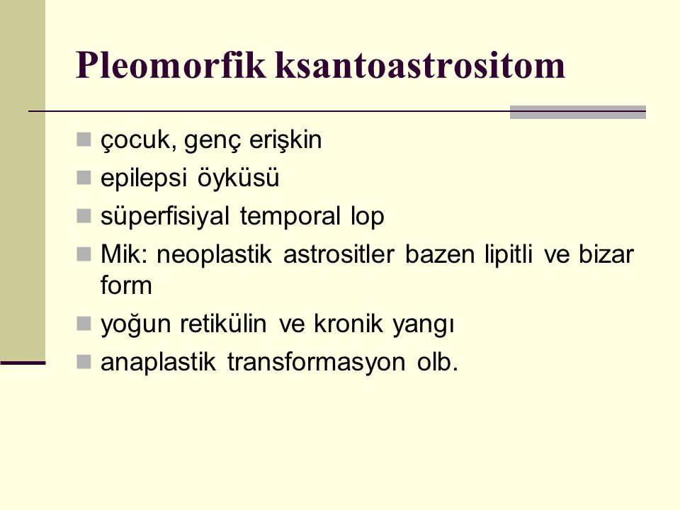 Pleomorfik ksantoastrositom
