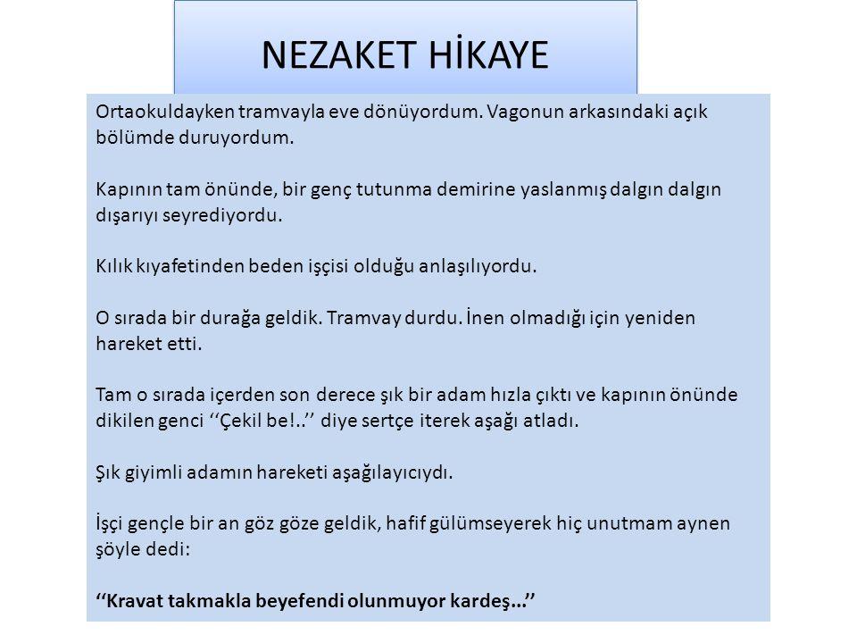 NEZAKET HİKAYE