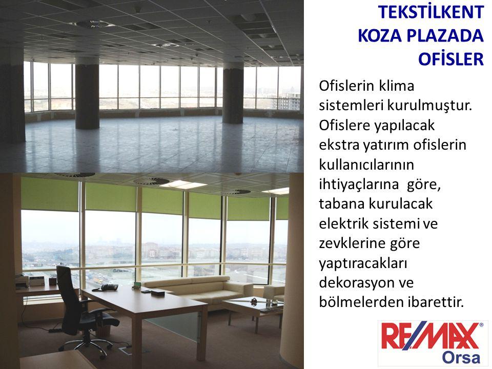 TEKSTİLKENT KOZA PLAZADA OFİSLER