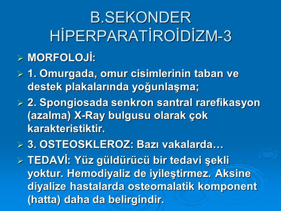 B.SEKONDER HİPERPARATİROİDİZM-3