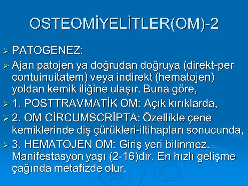 OSTEOMİYELİTLER(OM)-2