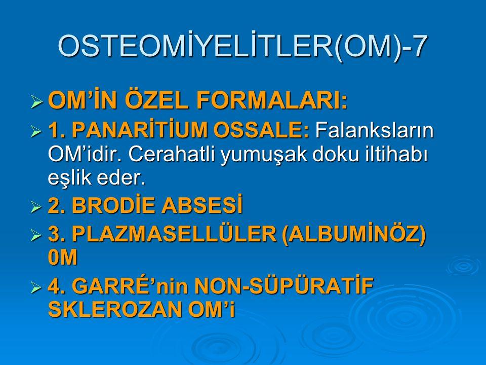 OSTEOMİYELİTLER(OM)-7