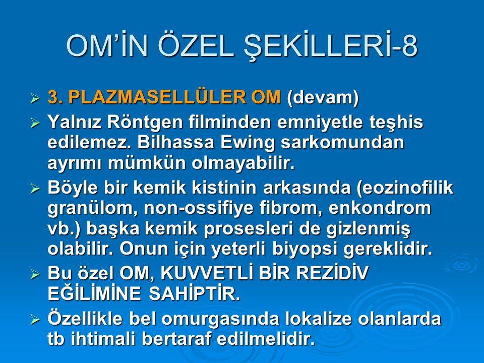 OM'İN ÖZEL ŞEKİLLERİ-8 3. PLAZMASELLÜLER OM (devam)