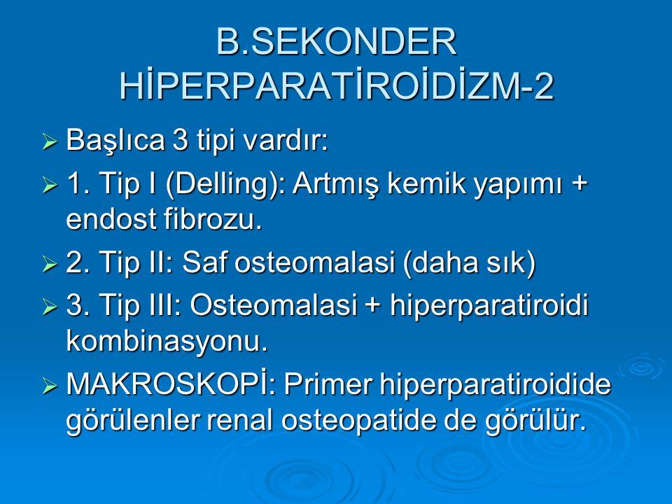 B.SEKONDER HİPERPARATİROİDİZM-2