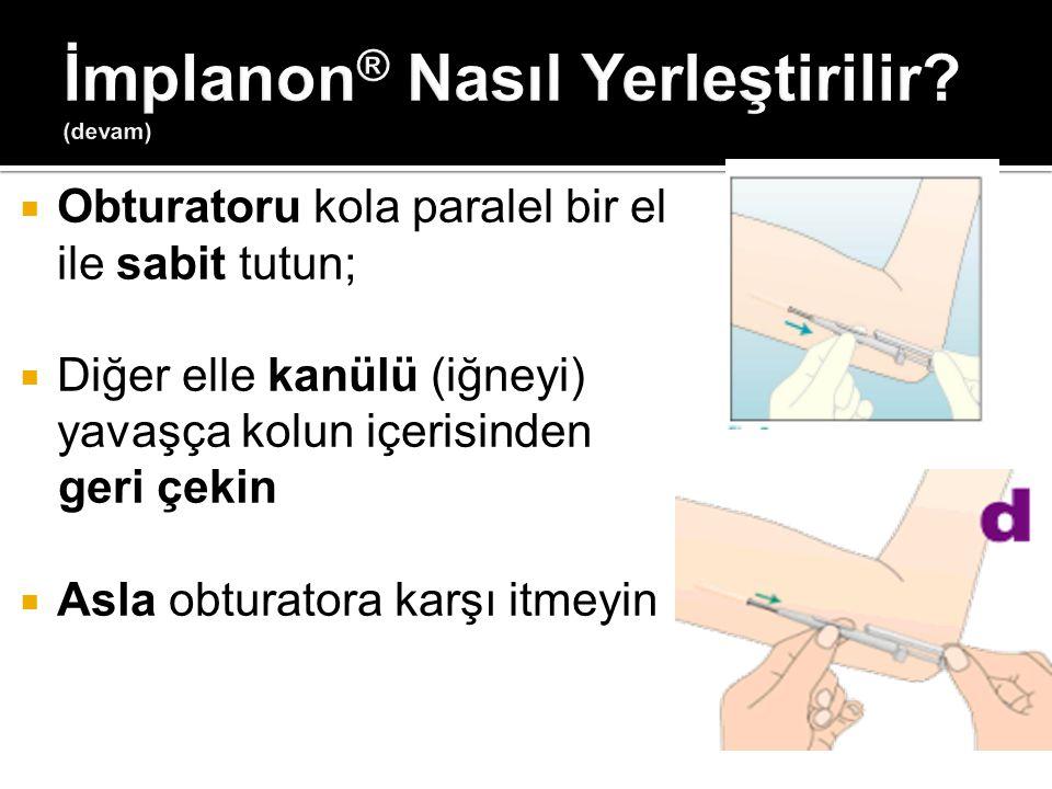 İmplanon® Nasıl Yerleştirilir (devam)