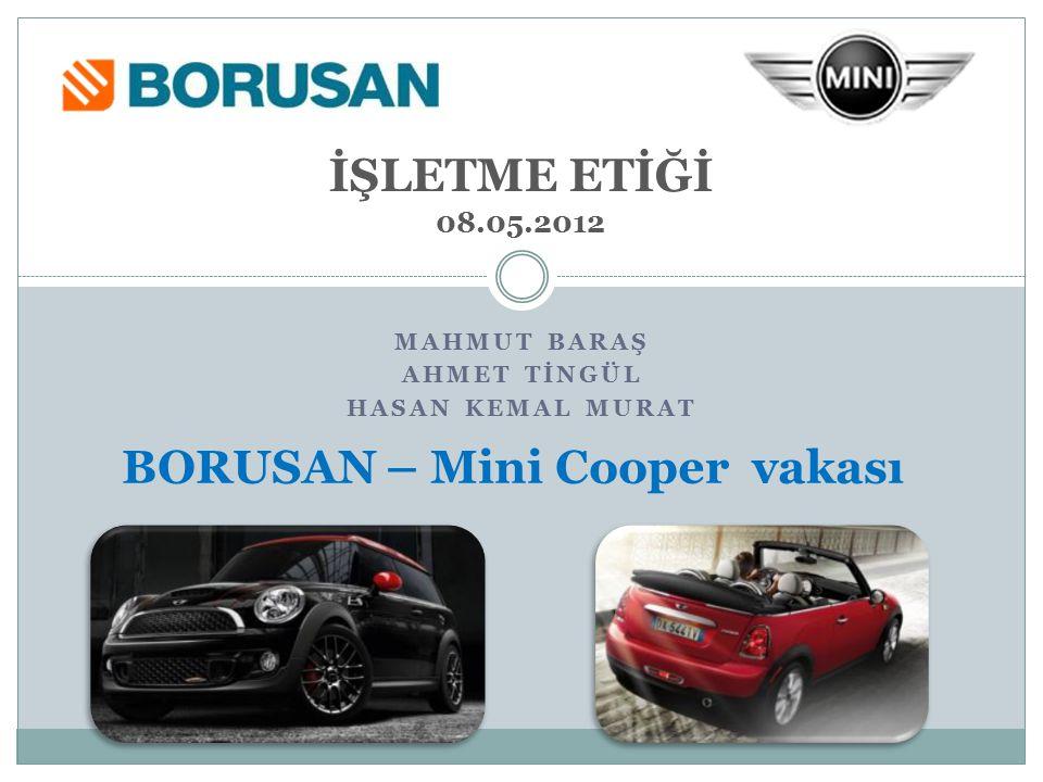 BORUSAN – Mini Cooper vakası