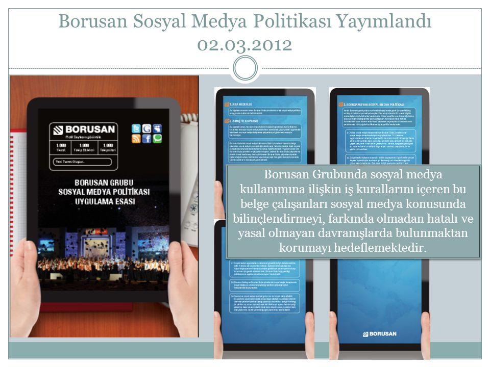 Borusan Sosyal Medya Politikası Yayımlandı 02.03.2012