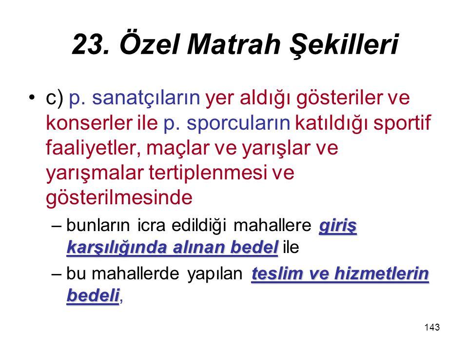 23. Özel Matrah Şekilleri