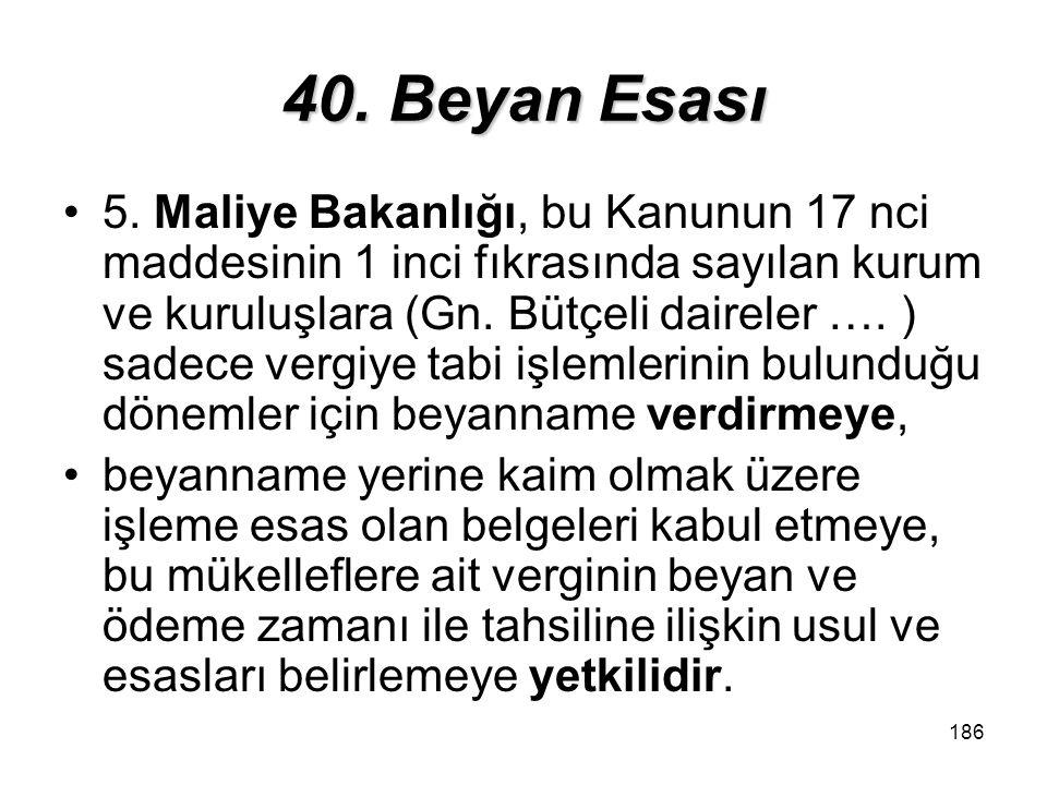 40. Beyan Esası