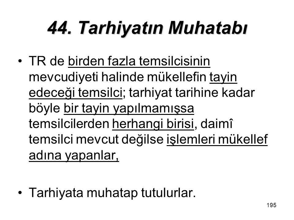 44. Tarhiyatın Muhatabı