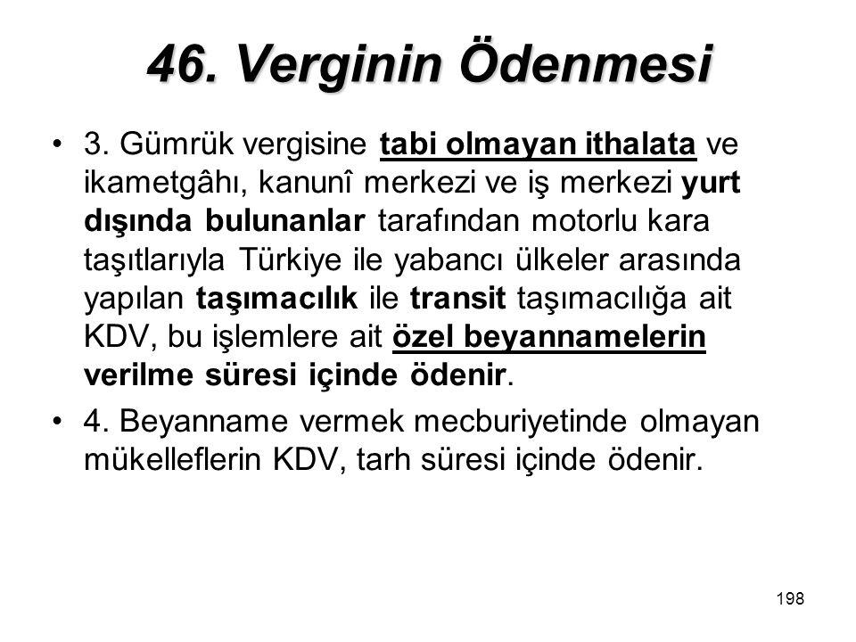 46. Verginin Ödenmesi