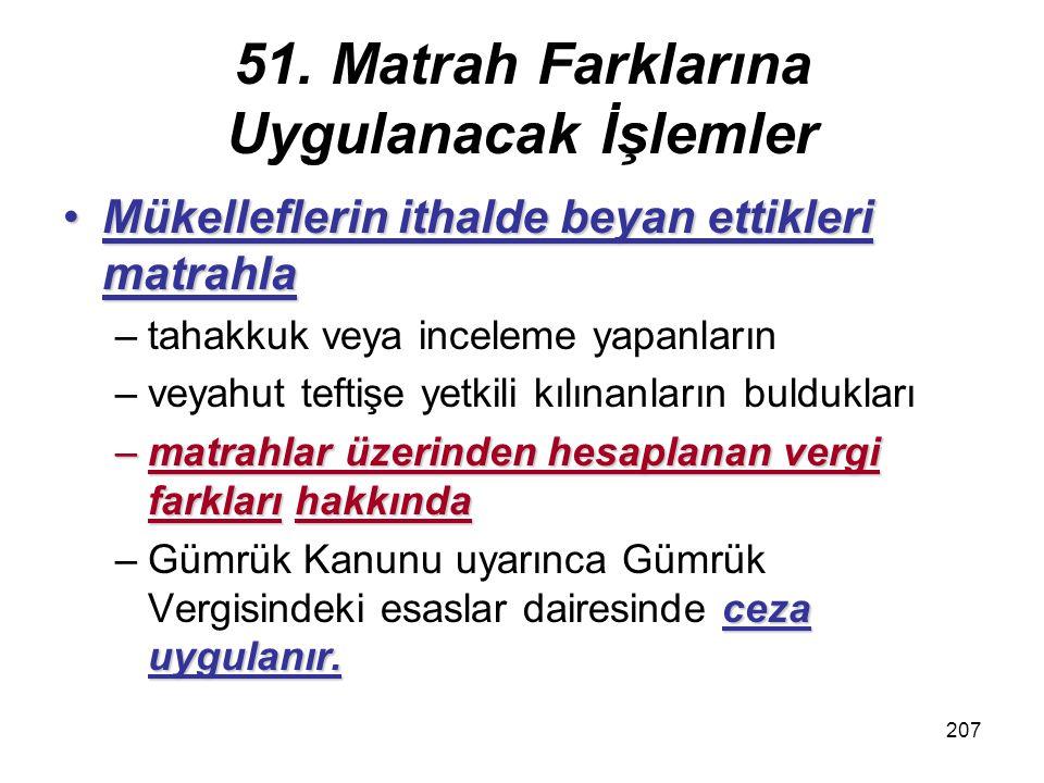 51. Matrah Farklarına Uygulanacak İşlemler