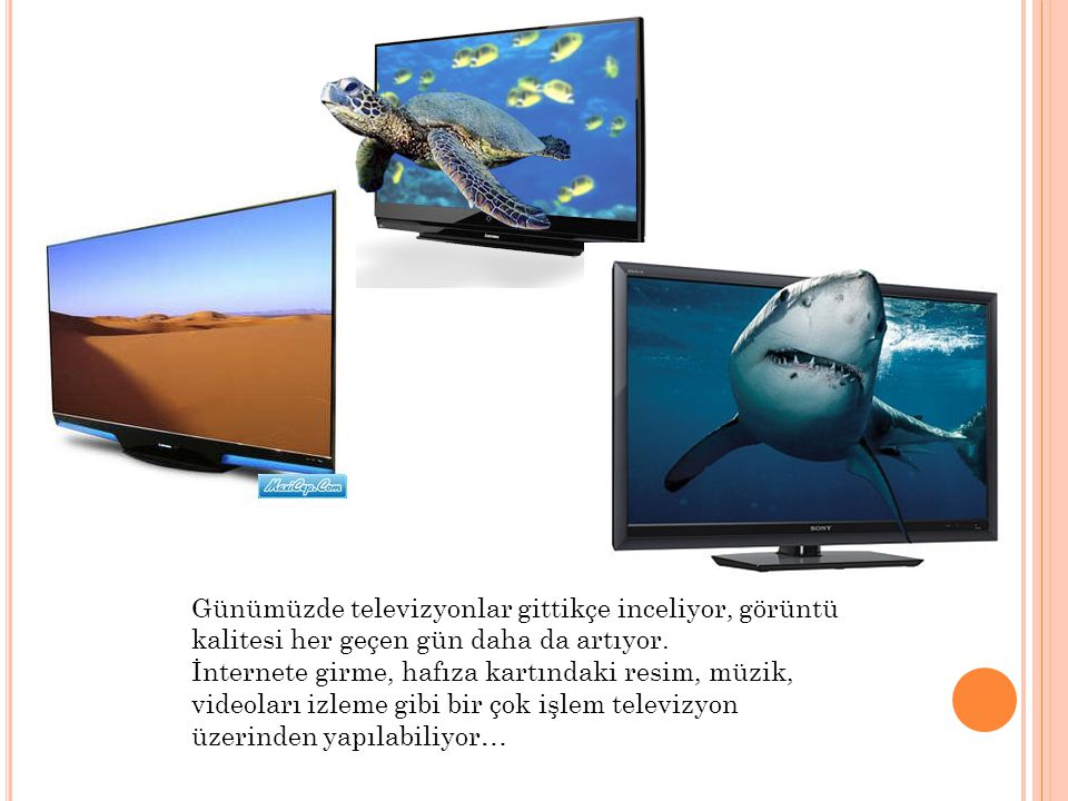 Günümüzde televizyonlar gittikçe inceliyor, görüntü kalitesi her geçen gün daha da artıyor.