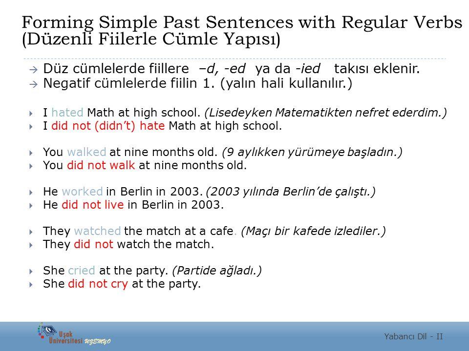 Forming Simple Past Sentences with Regular Verbs (Düzenli Fiilerle Cümle Yapısı)
