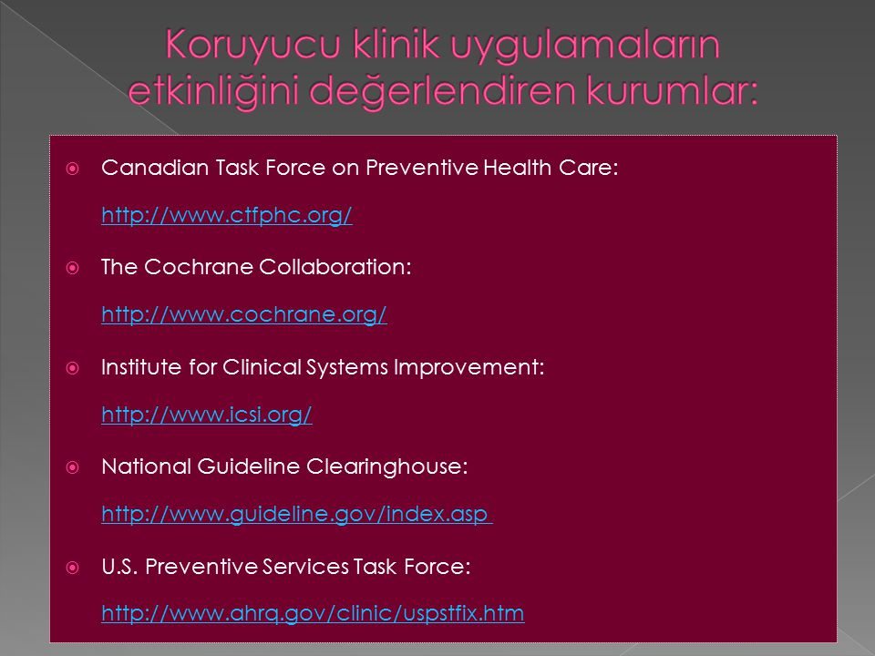 Koruyucu klinik uygulamaların etkinliğini değerlendiren kurumlar:
