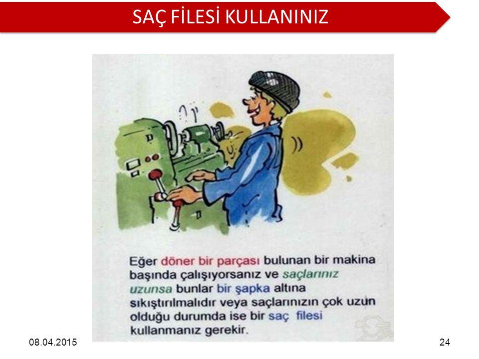 SAÇ FİLESİ KULLANINIZ 10.04.2017