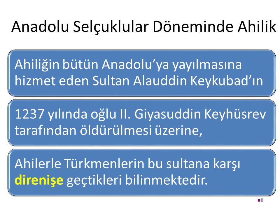 Anadolu Selçuklular Döneminde Ahilik