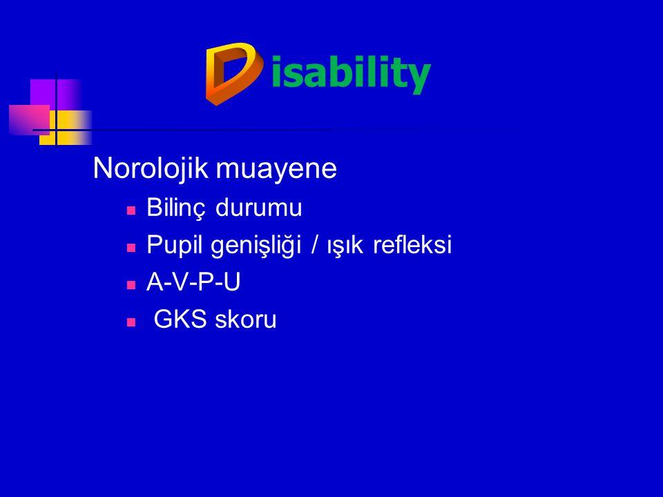 isability D Norolojik muayene Bilinç durumu