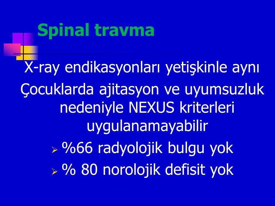 Spinal travma X-ray endikasyonları yetişkinle aynı