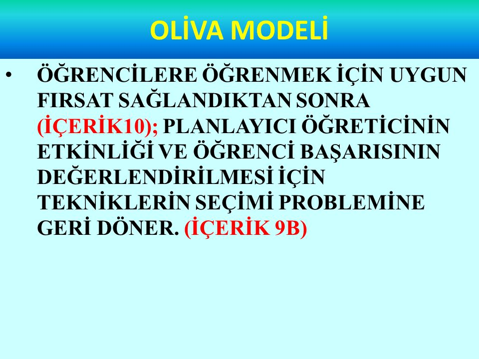 OLİVA MODELİ