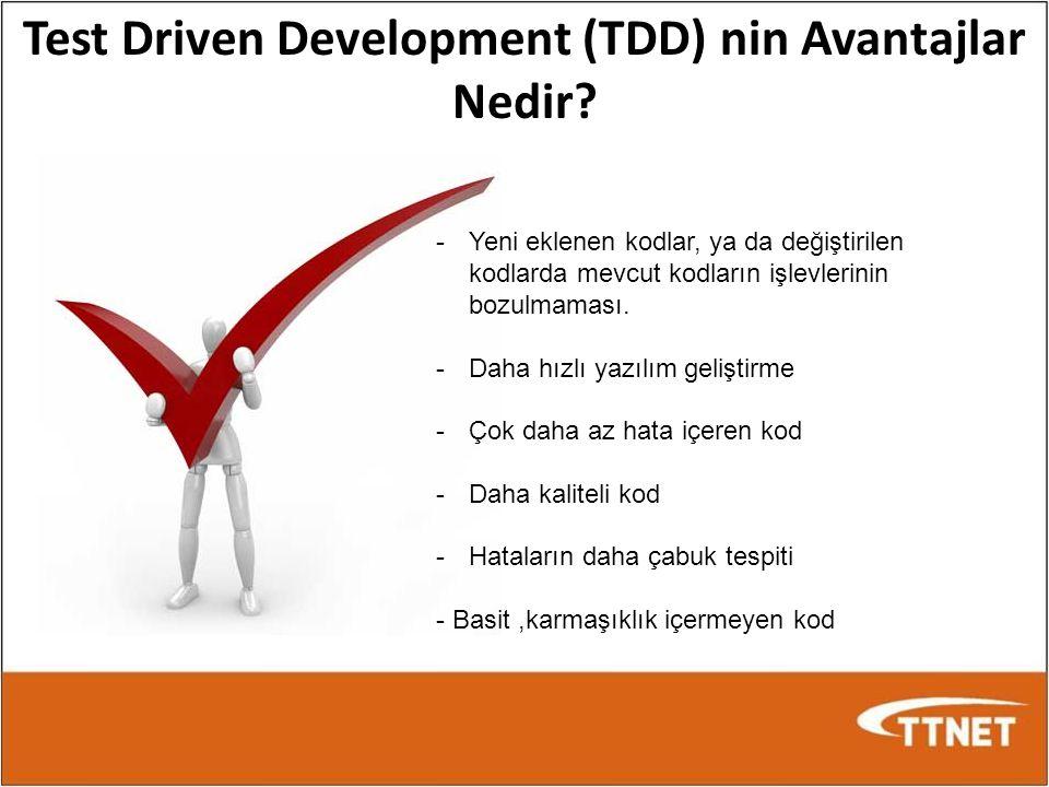 Test Driven Development (TDD) nin Avantajlar Nedir