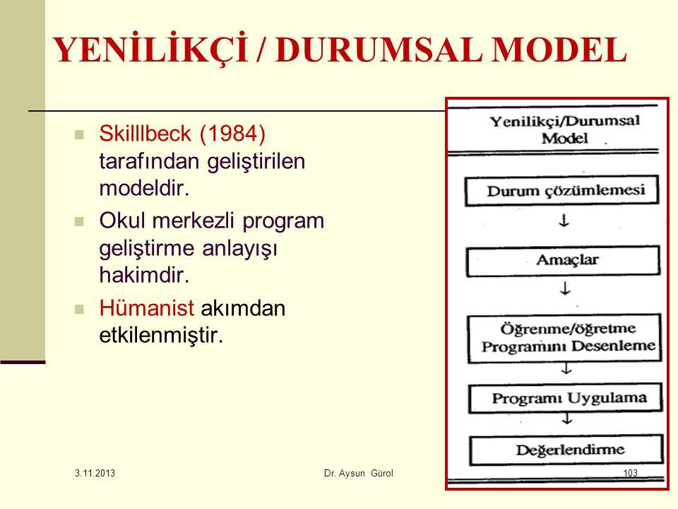 YENİLİKÇİ / DURUMSAL MODEL
