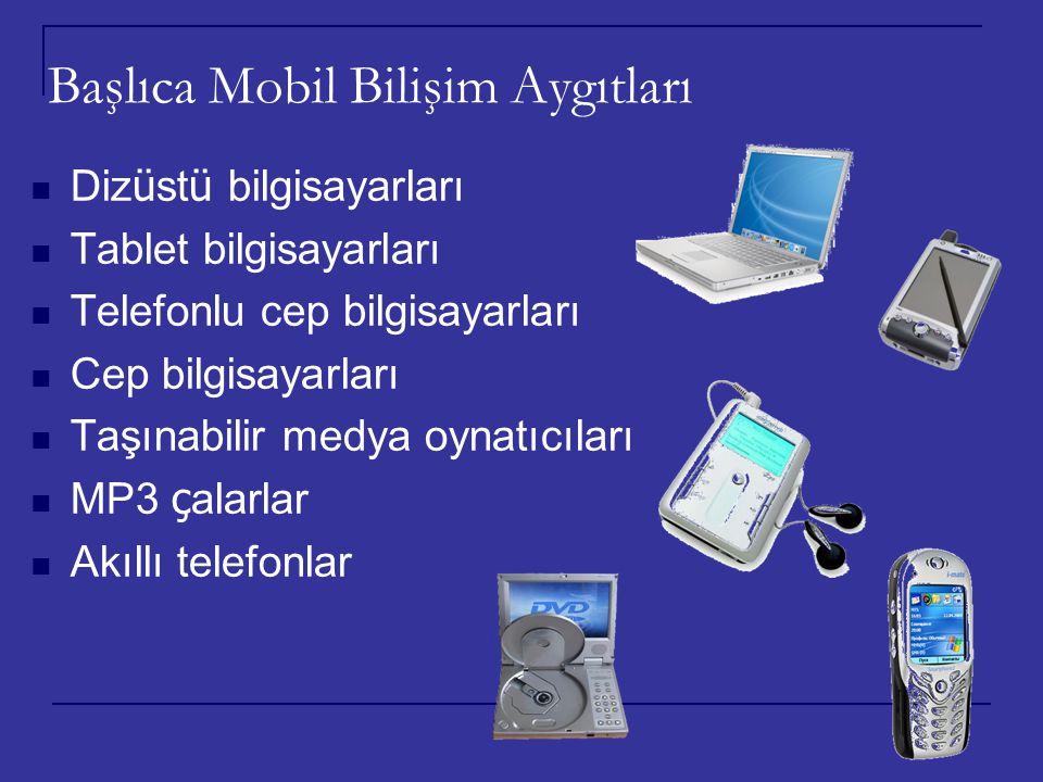 Başlıca Mobil Bilişim Aygıtları