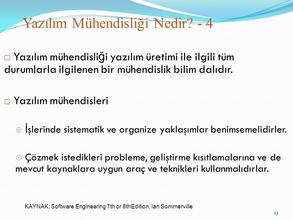 Yazılım Mühendisliği Nedir - 4