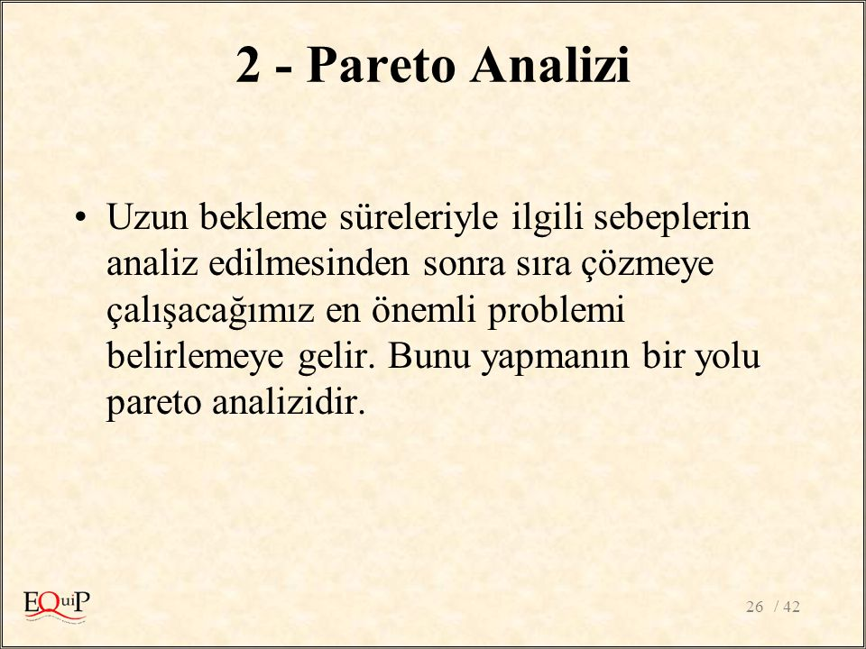 2 - Pareto Analizi