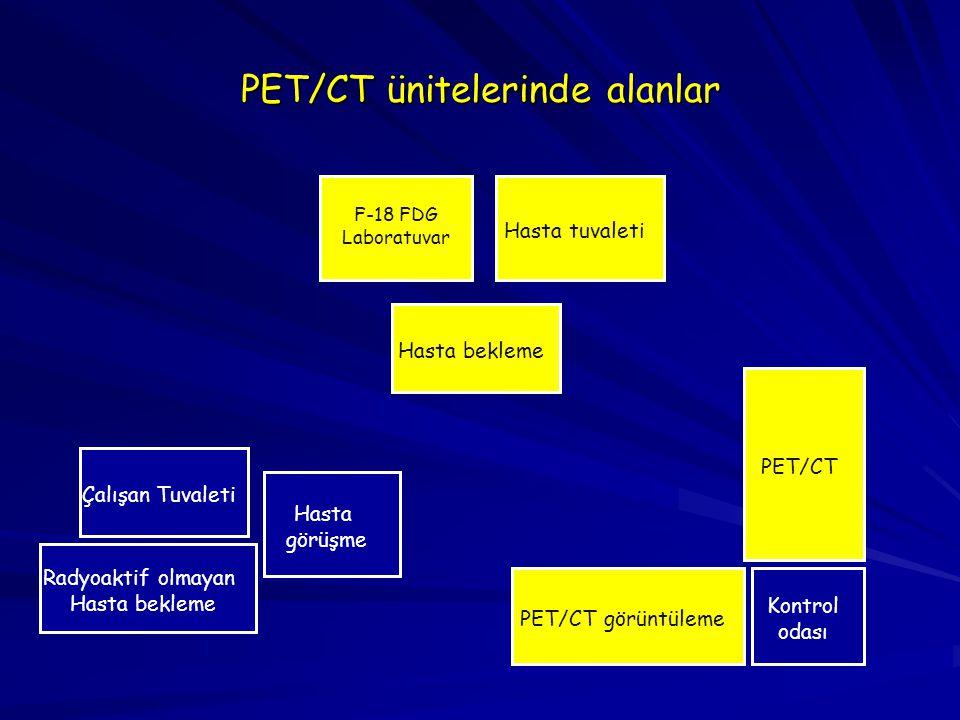 PET/CT ünitelerinde alanlar