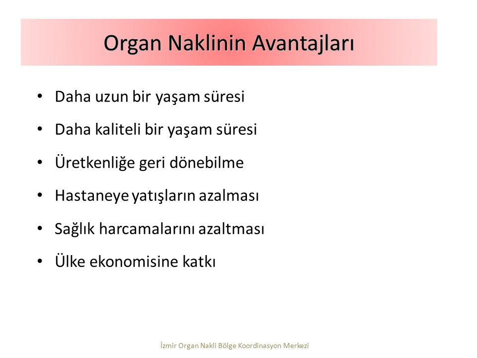 Organ Naklinin Avantajları