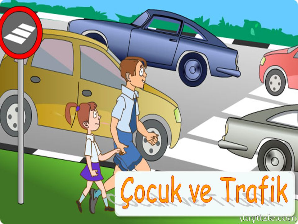 Çocuk ve Trafik