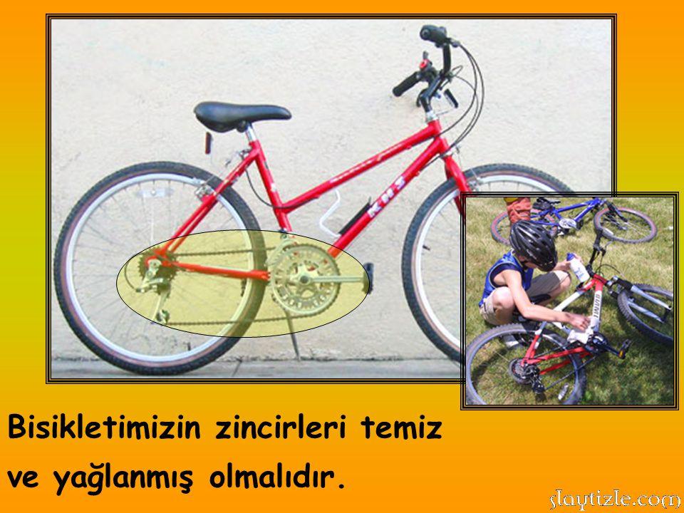 Bisikletimizin zincirleri temiz