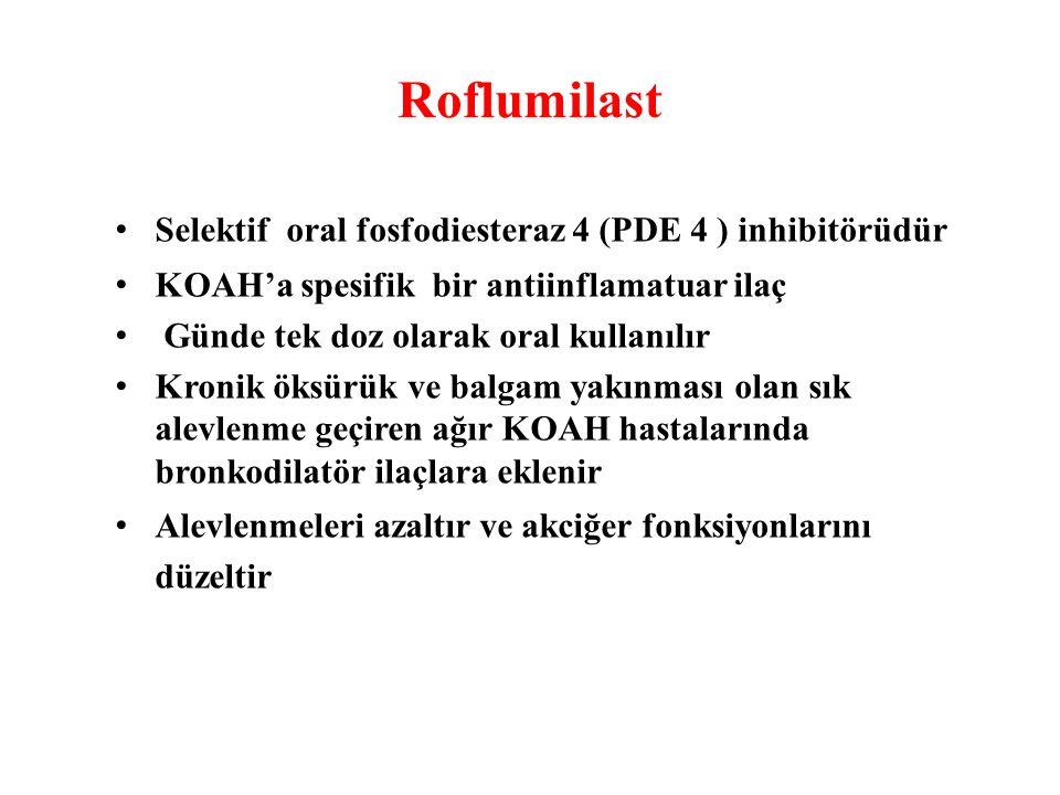 Roflumilast Selektif oral fosfodiesteraz 4 (PDE 4 ) inhibitörüdür